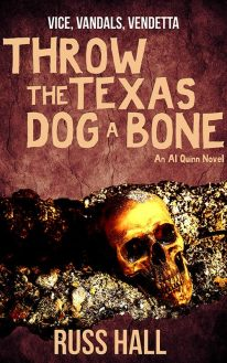 Throw the Texas Dog A Bone