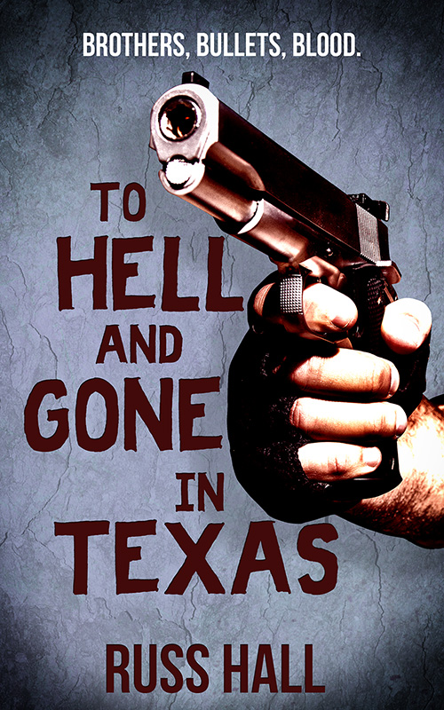 To-Hell-and-Gone-in-Texas Cover